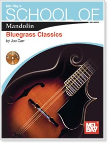 Joe Carr - School of Mandolin: Bluegrass Classics
