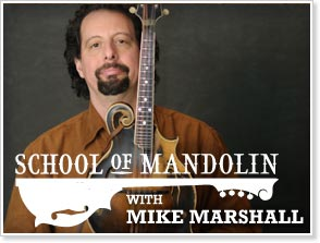 ArtistWorks Academy of Bluegrass - School of Mandolin with Mike Marshall