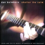 Dan Beimborn's 2002 release, Shatter The Calm. Click to purchase.