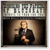 Honoring the Fathers of Bluegrass - Tribute to 1946 and 1947