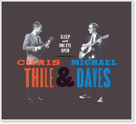 Chris Thile and Michael Daves - Sleep With One Eye Open