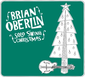 Brian Oberlin - Solo Swing Christmas