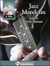 Andy Statmans Homespun Lesson Series, From Bill Monroe to BeBop. Click to purchase.