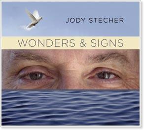 Jody Stecher - Wonders & Signs