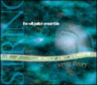 The Will Patton Ensemble, String Theory, from 2005. Click to purchase.