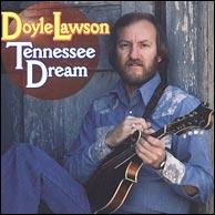 Tennessee Dream, Doyle Lawson's instrumental recording, circa 1977.