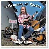 Terry Shaw - Instrument of Choice