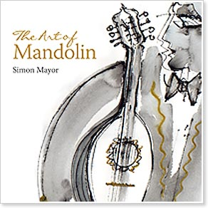 Simon Mayor - The Art Of Mandolin