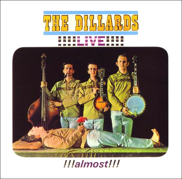 The Dillards - !!!!Live!!!! !!!almost!!!