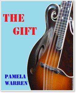 The Gift by Pamela Warren