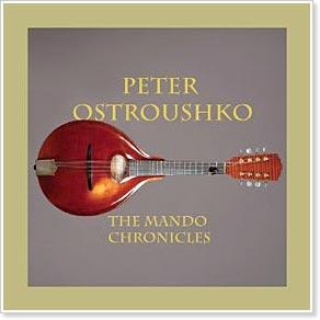 Peter Ostroushko - The Mando Chronicles