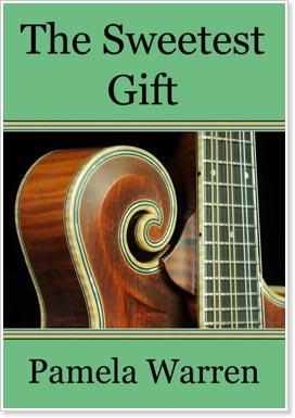 The Sweetest Gift - by Pamela Warren