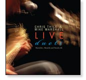Live Duets - Mike Marshall and Chris Thile