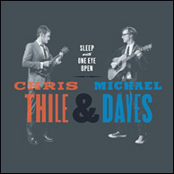 Chris Thile & Michael Daves - Sleep with One Eye Open on Nonesuch Records, from 2011. Click to purchase.
