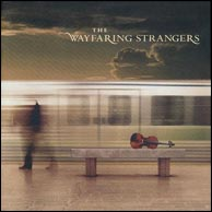 Wayfaring Strangers - This Train, from 2003. Click to purchase.