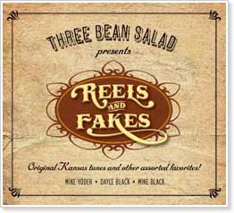 Three Bean Salad - Reels and Fakes