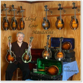 Tony Williamson - Lloyd Loar Mandolins