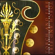 Dan Beimborn's 2006 CD, Torch and Fire, with his 1909 Gibson F4, serial number 9100 as the cover art. Click to purchase.