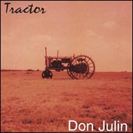Tractor - Don Julin's 2001 solo recording. Click to purchase.