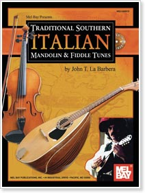 Traditional Southern Italian Mandolin and Fiddle Tunes by John LaBarbera
