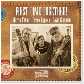 First Time Together! - David Grisman, Martin Taylor & Frank Vignola