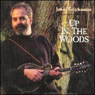 John Reischman - Up In The Woods, 1999.
