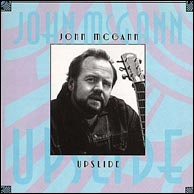 John McGann - Upslide, from 1995. Click to purchase.