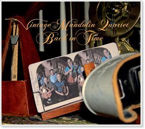 The Vintage Mandolin Quartet - Back In Time