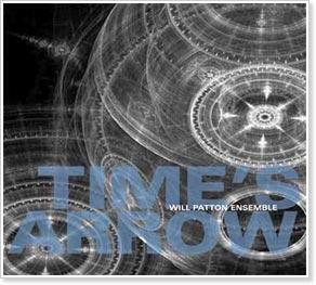 Will Patton Ensemble - Time's Arrow